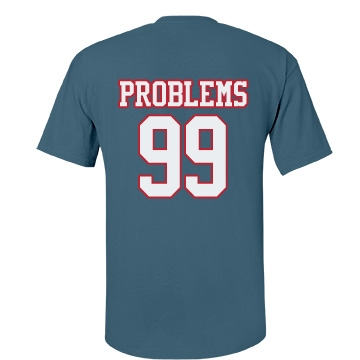 99 Problems Blue Uni