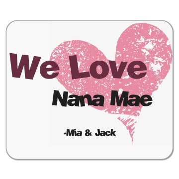 Nana&#x27;s Mouse Pad Mousepad
