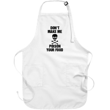 Don't Piss Off the Cook Port Authority Adjustable Full Length Apron