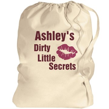 Dirty Little Secrets Port Authority Laundry Bag