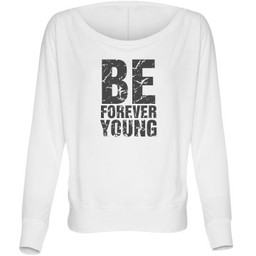 Be Forever Young Misses Bella Flowy Lightweight Relaxed Dolman Tee