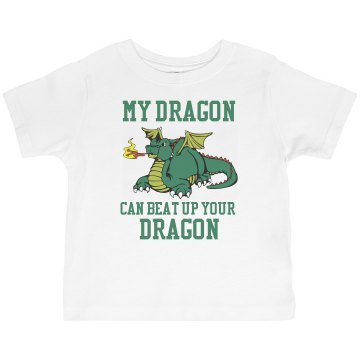My Dragon Can Beat Yours Toddler Basic Gildan Ultra Cotton Crew Neck Tee