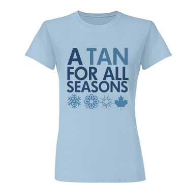 A Tan For All Seasons Junior Fit Basic Tultex Fine Jersey Tee