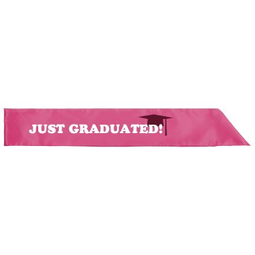 Just Graduated Sash Adult Satin Party Sash