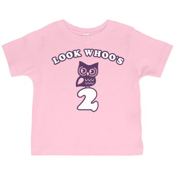 Look Whoo's 2 Toddler Gildan Ultra Cotton Crew Neck Tee