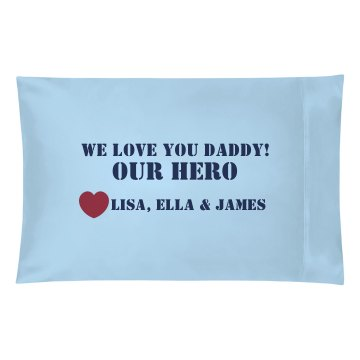 Our Hero Pillowcase