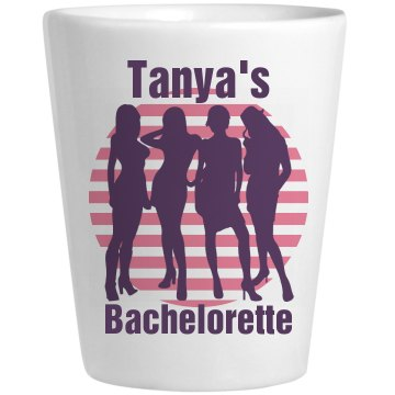 Tanya's Bachelorette Shot Ceramic Shotglass