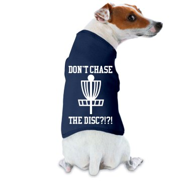 Disc Golf Don't Chase Doggie Skins Dog Ringer Tee