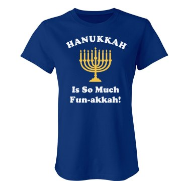 Hanukkah is Fun Tee Junior Fit Bella Crewneck Jersey Tee