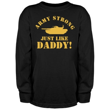 Army Strong Like Daddy