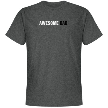 Awesome Dad Tee Unisex Anvil Lightweight Fashi