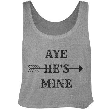 Aye He's Mine Arrow