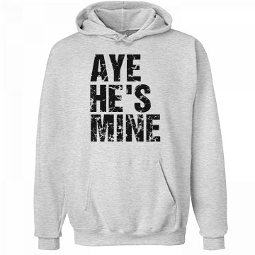 Aye He's Mine Distressed Unisex Hanes Ultimate Cotton Heavyweight Hoodie