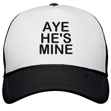 Aye He's Mine Hat