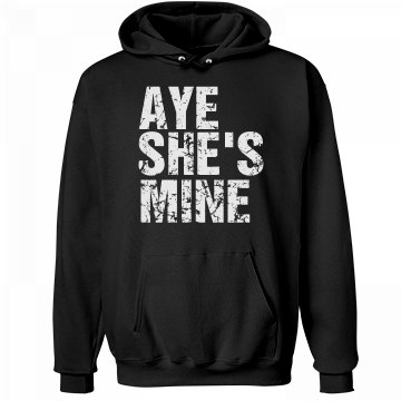 Aye She's Mine Distressed Unisex Hanes Ultimate Cotton Heavyweight Hoodie