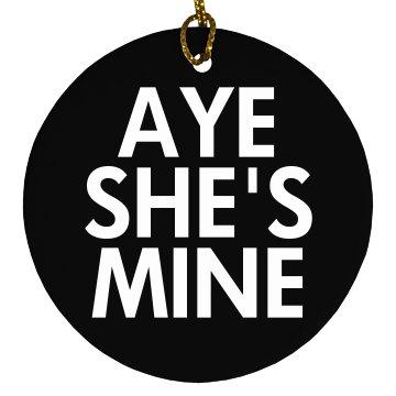 Aye She's Mine for Xmas