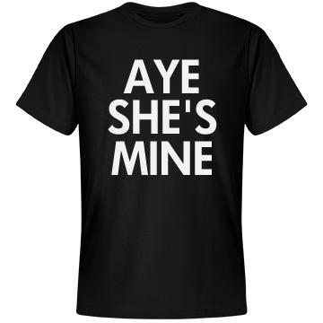 Aye She's Mine Text Tee Unisex Anvil Lightweight Fashion Tee