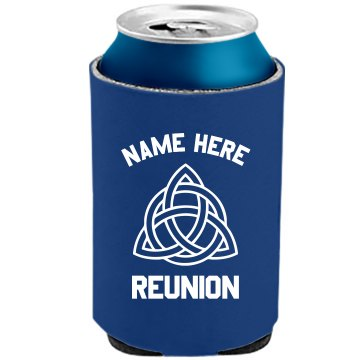 Irish Family Reunion The Official KOOZIE Can Kooler