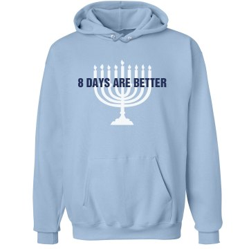 8 Days Are Better Unisex Hanes Ultimate Cotton Heavyweight Hoodie