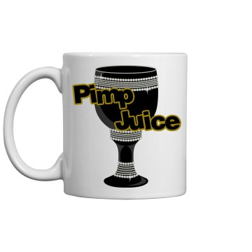 Pimp Juice Mug 11oz Ceramic Coffee Mug