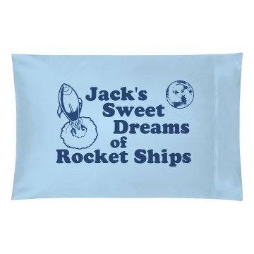 Sweet Dreams Pillow Case Pillowcase