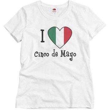 I heart Cinco de Mayo Misses Relaxed Fit Basic Gildan Ultra Cotton Tee