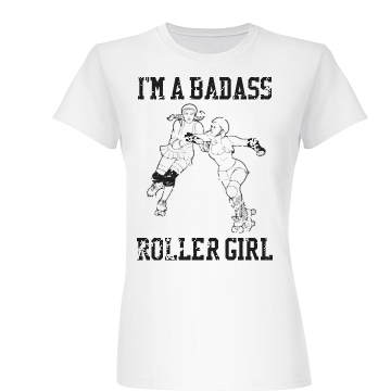 Badass Roller Derby Girl Junior Fit Basic Bella Favorite Tee