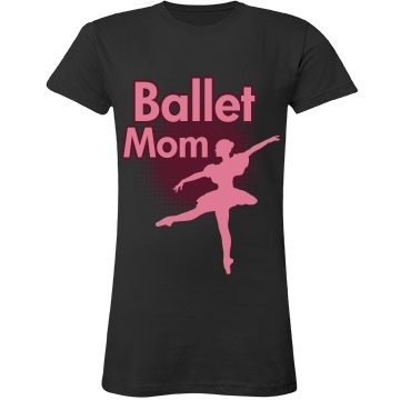 Ballet Mom Junior Fit LA T Fine Jersey Tee