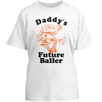 Basketball Daddy's Baller