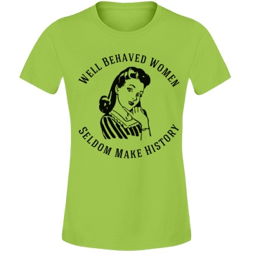 Behaved Women History Misses Relaxed Fit Anvil Lightweight Fashion Tee