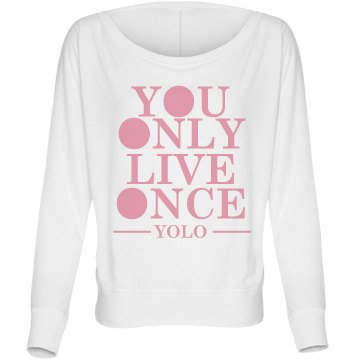 Blocked Out YOLO Bella Flowy Lightweight Long Sleeve Dolman Tee