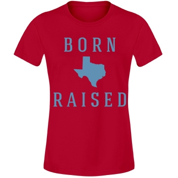 Born Raised Texas Misses Relaxed Fit Anvil Lightweight Fa