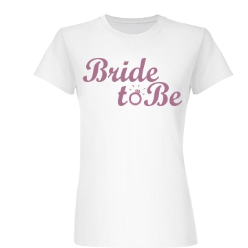 Bride To Be Ring Junior Fit Basic Bella Favorite Tee