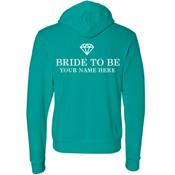 Bride to Be Unisex Canvas Fleece Full-Zip Hoodie