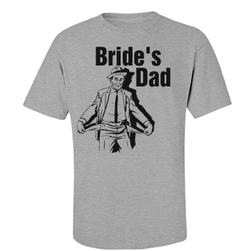 Bride's Dad Unisex Basic Port & Company Essential Tee
