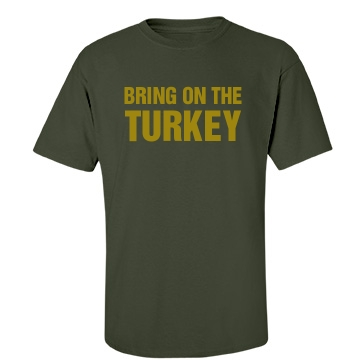 Bring On The Turkey Unisex Gildan Heavy Cotton Crew Neck Tee