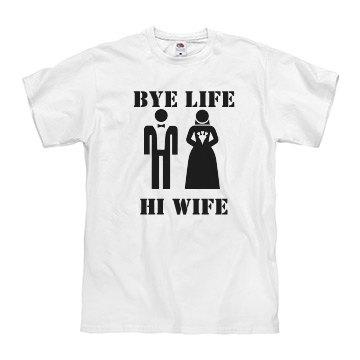 Bye Life Hi Wife Stencil
