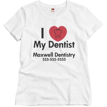 I Love My Dentist Misses Relaxed Fit Basic Gildan Heavy Cotton Tee