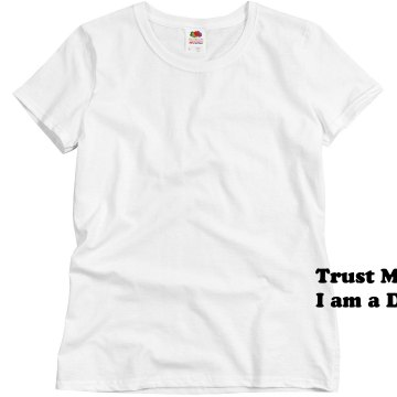 Trust Me I am a Dentist Misses Relaxed Fit Basic Gildan Heavy Cotton Tee