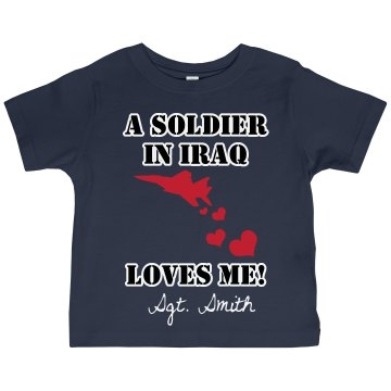 My Daddy's a Soldier Toddler Gildan Ultra Cotton Crew Neck Tee