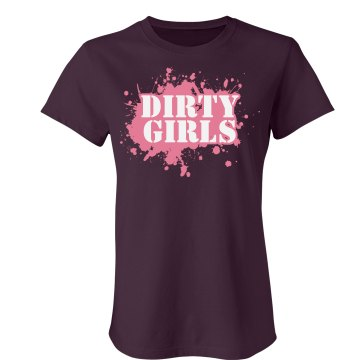Mud Run Dirty Girls Junior Fit Bella Crewneck Jersey Tee
