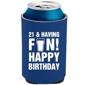 Danny's 21st Birthday The Official KOOZIE Can Kooler