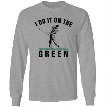 Golf On the Green Unisex Gildan Ultra Cotton Long Sleeve Tee