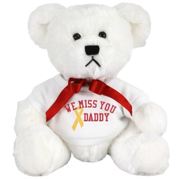 We Miss You Daddy Medium Plush Teddy Bear