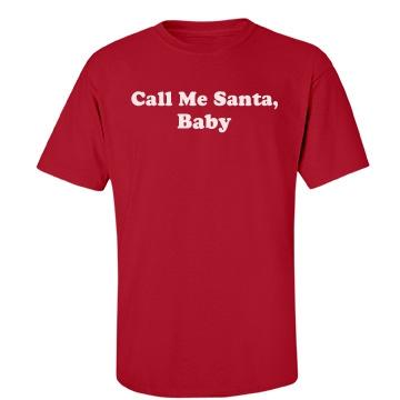 Call Me Santa Unisex Port & Company Essential