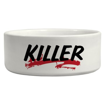 Killer Pet Bowl Ceramic Pet Bowl