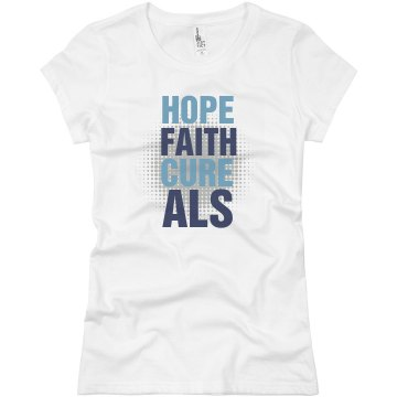 Hope Faith Cure Junior Fit Basic Bella Favorite Tee