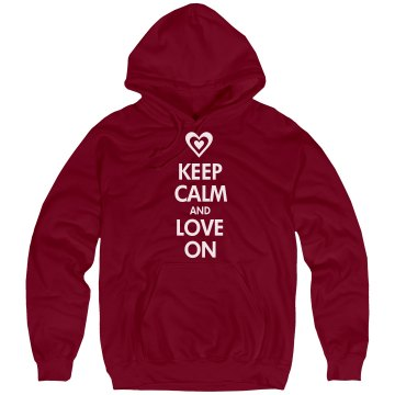 Keep Calm And Love On Unisex Hanes Ultimate Cotton Heavyweight Hoodie