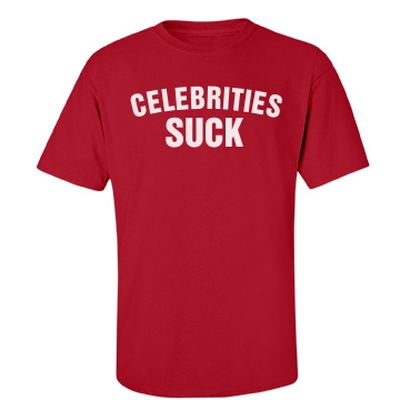 Celebrities Suck Unisex Port & Company Essential Tee