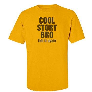 Cool Story Bro Yellow